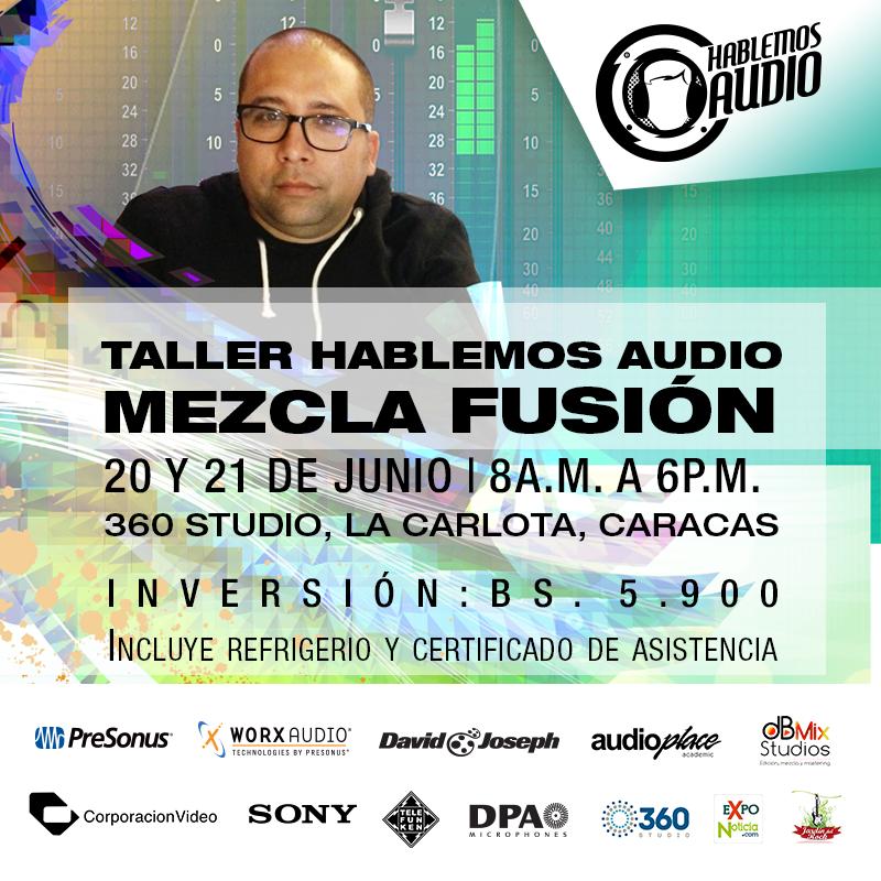 Taller Hablemos Audio Mezcla Fusión