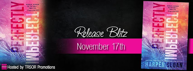 Release Blitz: Perfectly Imperfect by Harper Sloan