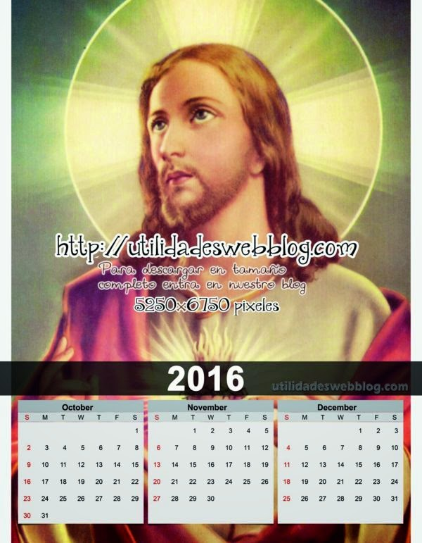 Calendario católico trimestral 2016 Octubre, Noviembre y Diciembre para imprimir de Jesús de Nazareth