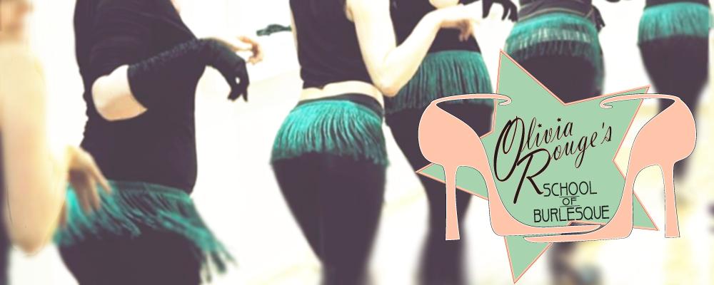 Olivia Rouge's School of Burlesque