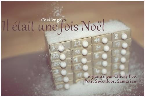 Challenge Il était une fois Noël - Du 01.12.2013 au 31.12.2013