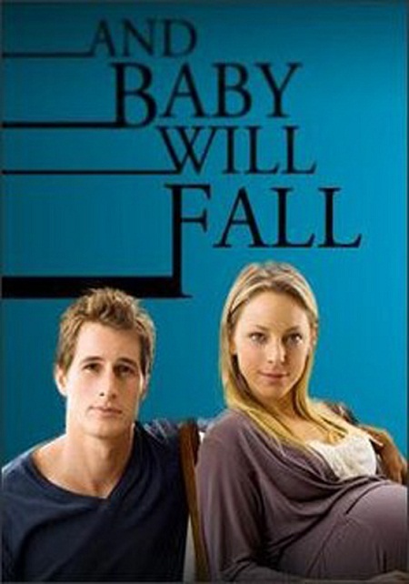 Nunca te mentiría (And Baby Will Fall) (2011)