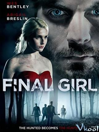 Vũ Khí Gợi Cảm - Final Girl
