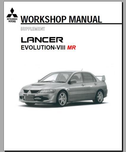 2004 lancer evo 8 mr workshop manual heavy equipment workshop manuals rh heavyequipmentworkshopmanuals blogspot com evo 8 transmission service manual evo 8 service manual pdf