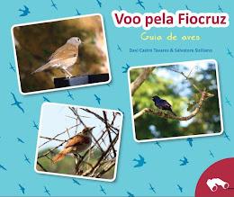 Vôo pela FIOCRUZ - Guia de Aves