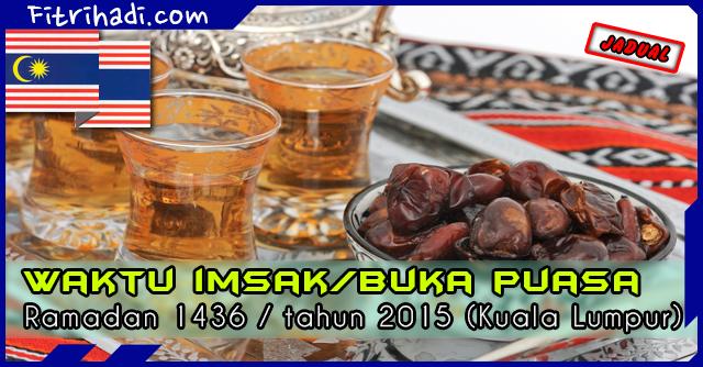 (Jadual) Waktu Buka Puasa Dan Imsak 2015 - Kuala Lumpur