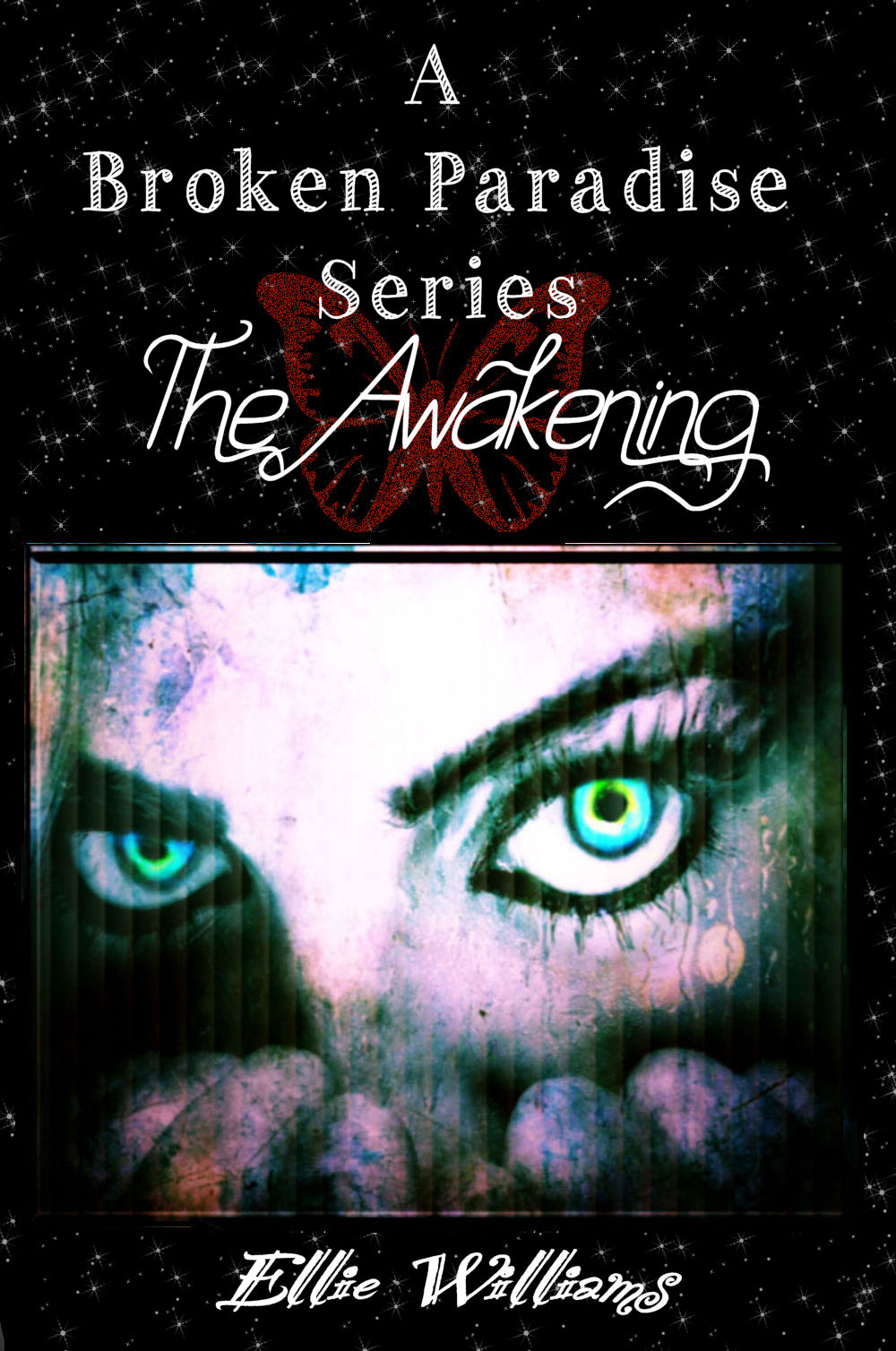 The Awakening (A Broken Paradise Series) Book Two