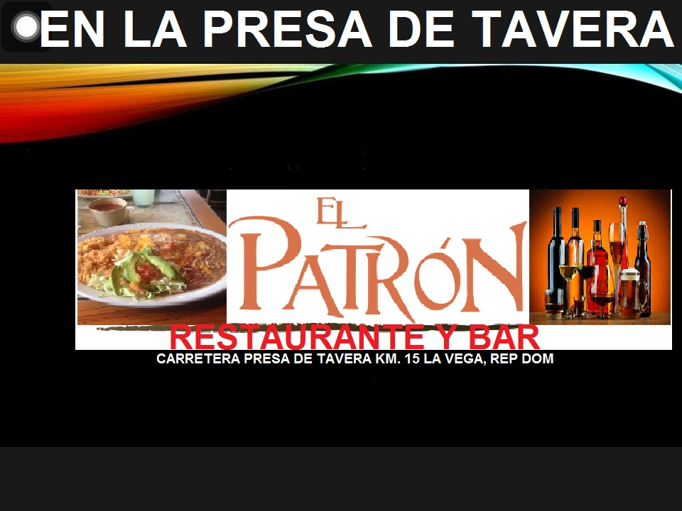 EN LA PRESA EL PATRON RESTAURANTE Y BAR