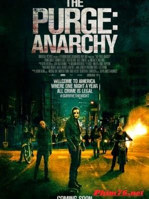 Sự Thanh Trừng 2: Vô Chính Phủ|| The Purge: Anarchy