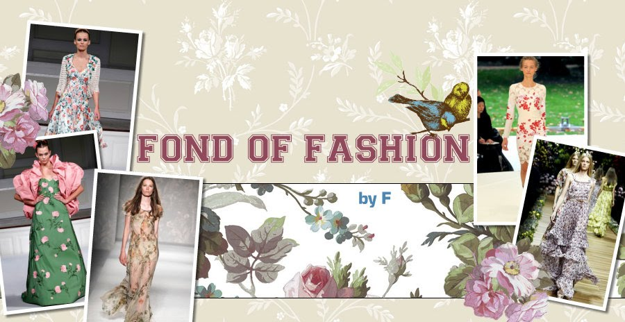 Fond of Fashion by F
