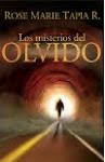 """""""Los Misterios del Olvido"""" Nuevo libro de Rose Marie Tapia"""