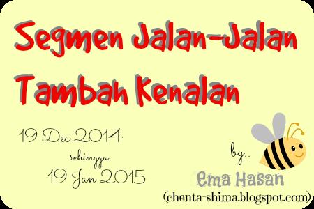 http://chenta-shima.blogspot.com/2014/12/segmen-jalan-jalan-tambah-kenalan.html