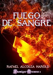Descarga los Primeros capítulos GRATIS de FUEGO DE SANGRE