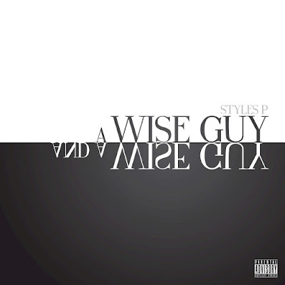 Styles P - A Wise Guy and a Wise Guy  Cover