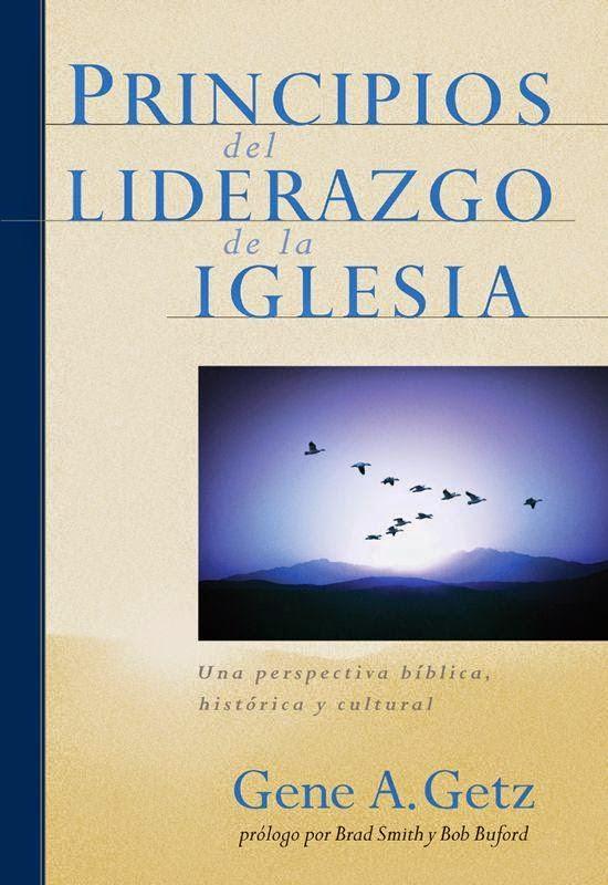 Gene Getz-Principios Del Liderazgo De La Iglesia-