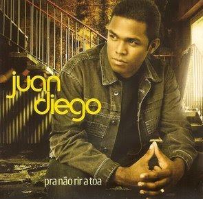 Juan Diego - Pra Não Rir Atoa - 2010