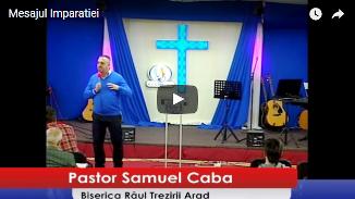 Samuel Caba — Mesajul Împărăției