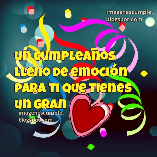 tarjeta de feliz cumpleaños, con buenos deseos para amigo, amiga, hijo, hija, hermano, persona muy apreciada, querida, amada. Imágens de cumple gratis.