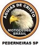 ÁGUIAS DE CRISTO MOTO CLUBE DO BRASIL - PEDERNEIRAS SP