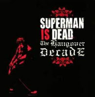 Album Superman Is Dead The Hangover Decade (2004)