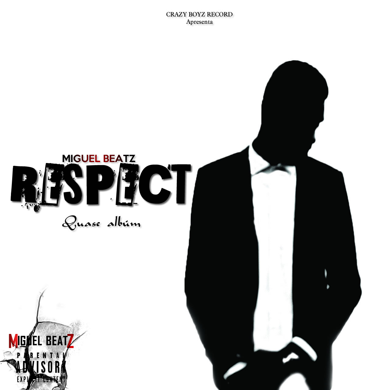 A Crazy Boyz Record Apresenta Miguel Beatz - Respect - [Mixtape] Download