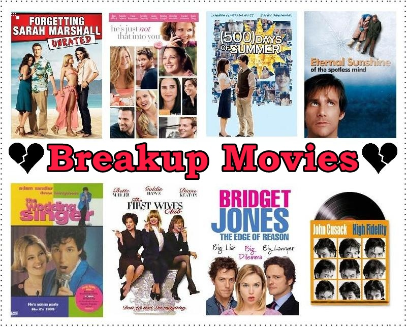 Movies about break ups