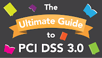Ultimate guide to PCI DSS 3.0