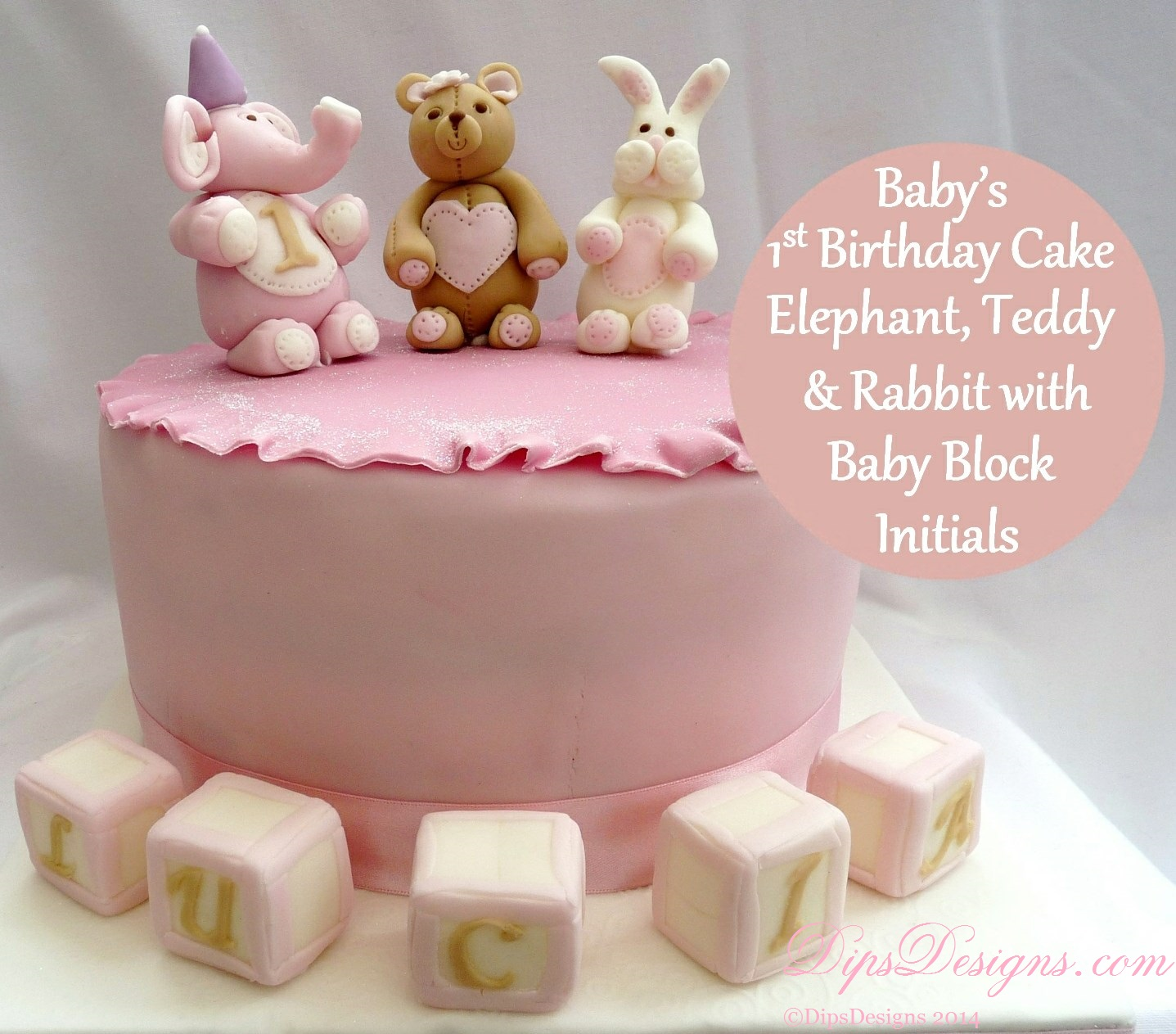 Baby Girl 1st Birthday Vake with fondant Teddy Bear, Elephant, Rabbit & Baby Block Initials First