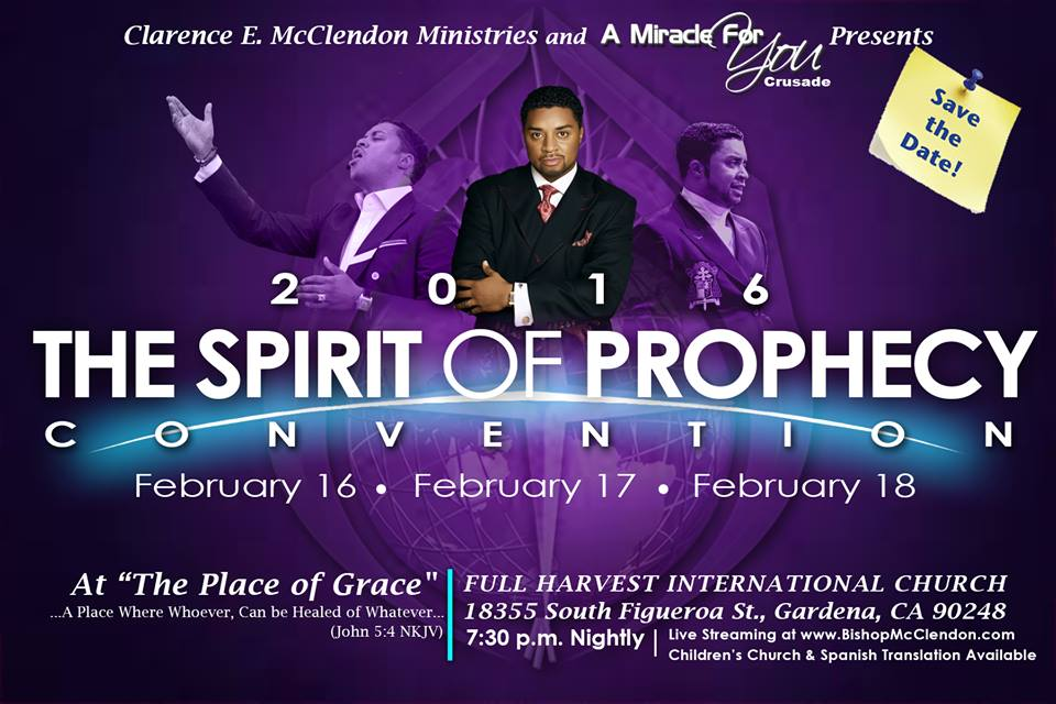 Bishop Clarence E Mcclendon 2016 Spirit Of Prophecy