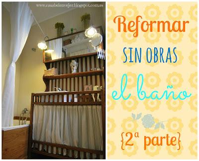 Casabel n blog reformar sin obras el ba o 2 parte for Reformar bano sin obras