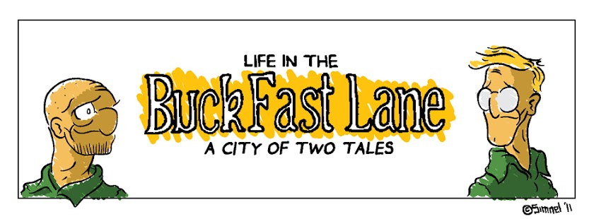 Life in the Buckfast Lane
