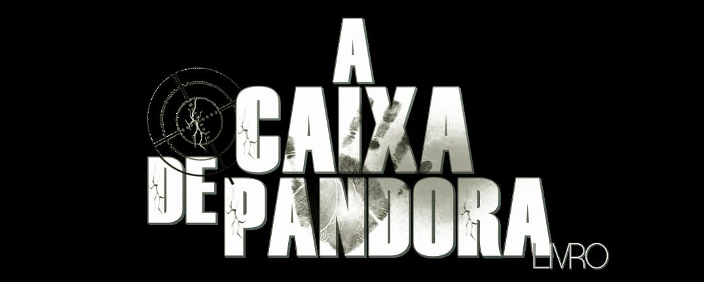 A Caixa de Pandora | Livro