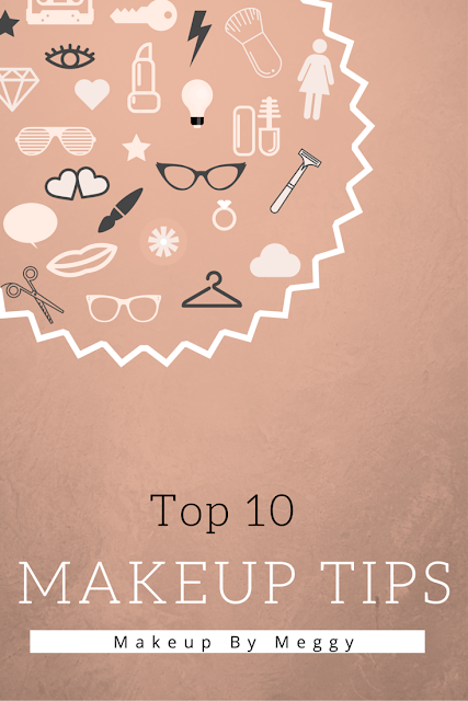 Top 10 Makeup Tips