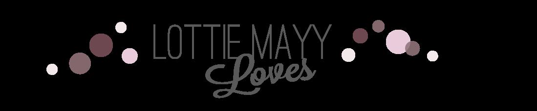 Lottie Mayy Loves