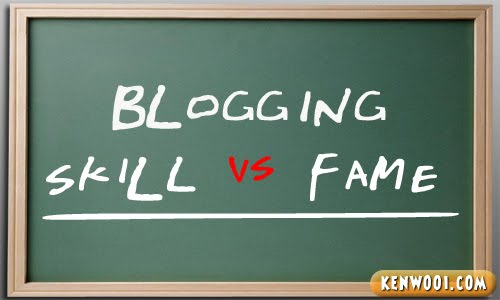 blogging skill vs fame
