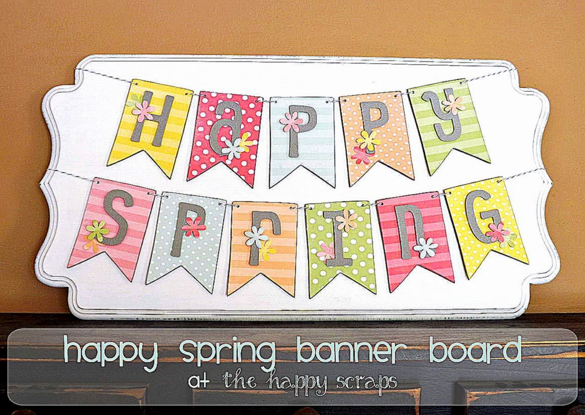 Happy Spring Banner on Shaped Plaque   The Happy Scraps