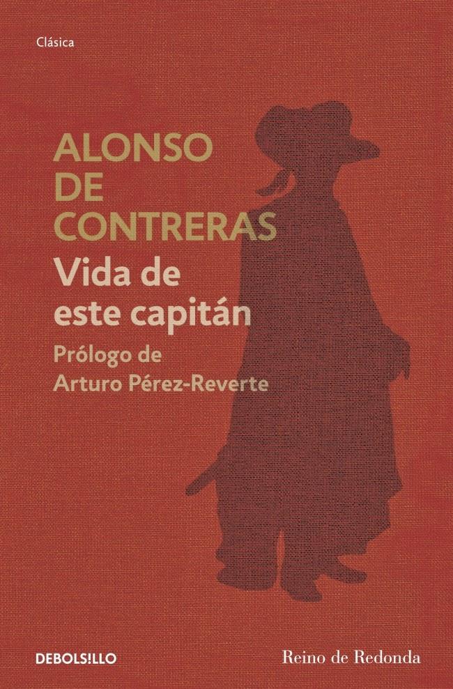 Vida de este capitán - Alonso de Contreras (2008)