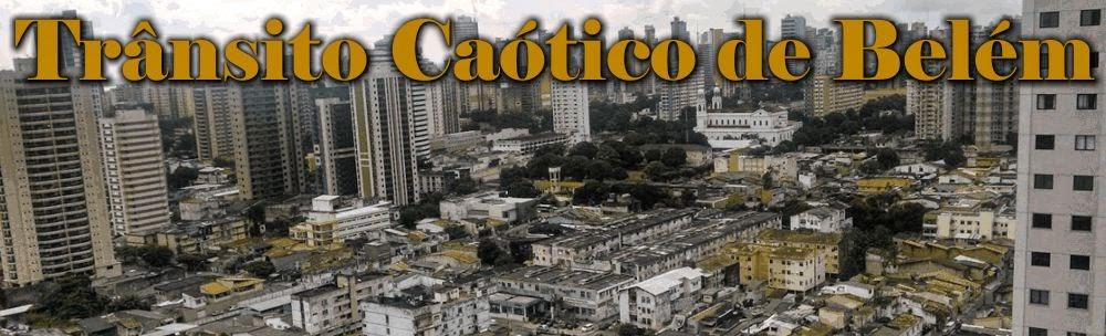 Trânsito Caótico de Belém