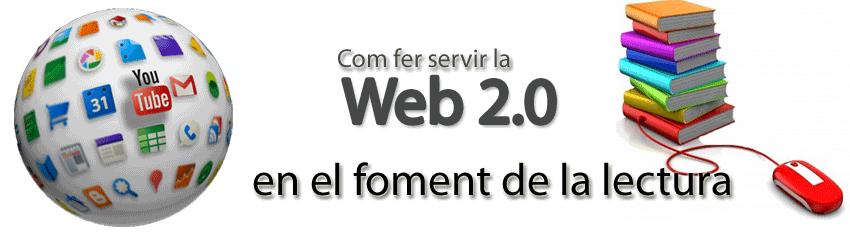 Com fer servir la Web 2.0 en el foment de la lectura