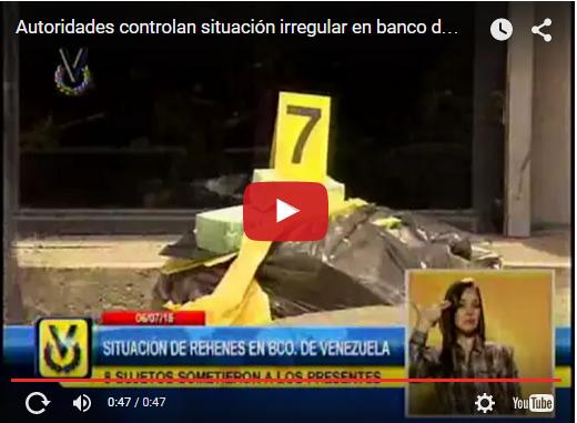 Atraco y secuestro en Banco de Venezuela de Bello Monte