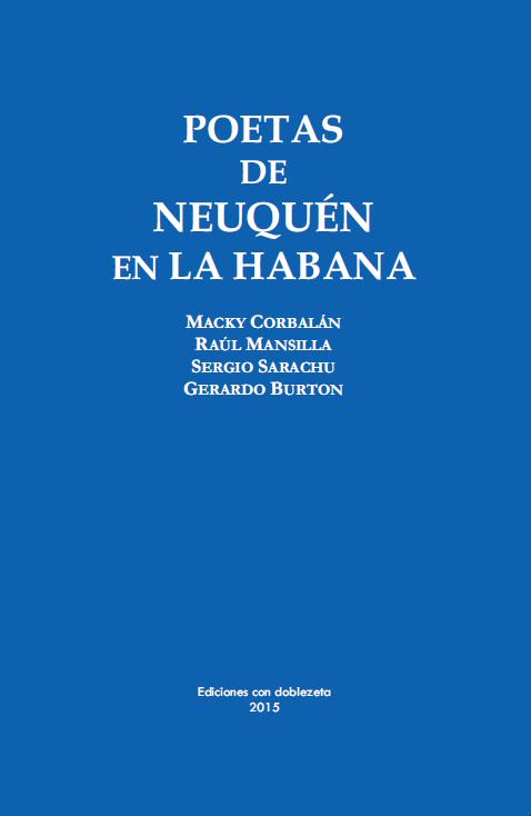 Poetas de Neuquén en La Habana