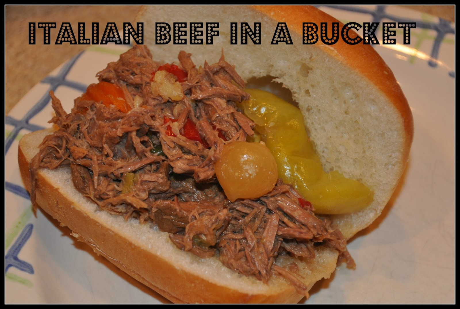 ... kids and lots of pigs: welcome to my pig pen: Italian Beef in a Bucket