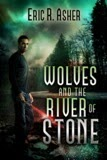 Wolves and the River Stone