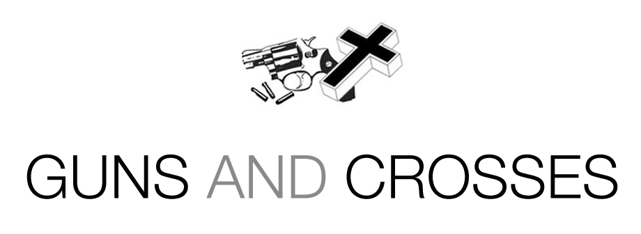 GUNS AND CROSSES