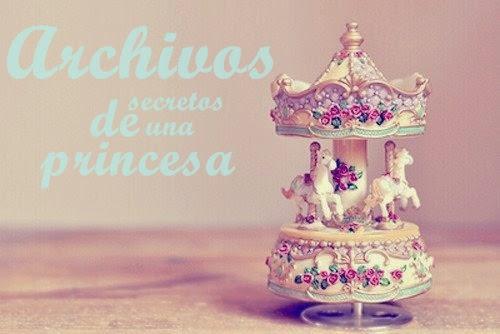 Archivos secretos de una Princesa