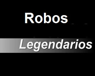 Robos legendarios