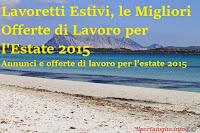 Lavoretti estivi, gli annunci di lavoro per l'estate 2015