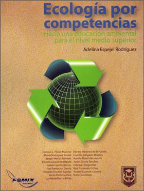 ECOLOGÍA POR COMPETENCIAS (2012)