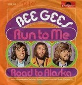 Run to Me - Bee Gees
