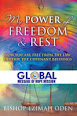 My Power Of Freedom and Rest